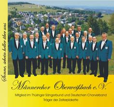 """Männerchor Oberweißbach e.V. CD-Produktion: """"Sonne, schein heller über uns"""""""
